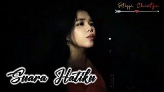 Suara Hatiku / Ku Tak Akan Bersuara - NIKE ARDILLA  Lirik Lagu | Steffi (cover)