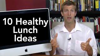 10 Healthy Lunch Ideas-Transformation TV-Episode #002