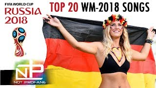 WM SONGS 2018 | TOP 20 Best Fifa World Cup Songs 2018 & Official Hits