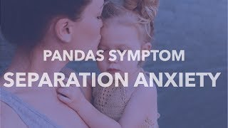 Know the Symptoms - Separation Anxiety