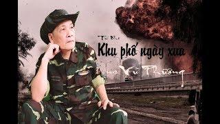 NS Vũ Phương - Khu Phố Ngày Xưa - Clip