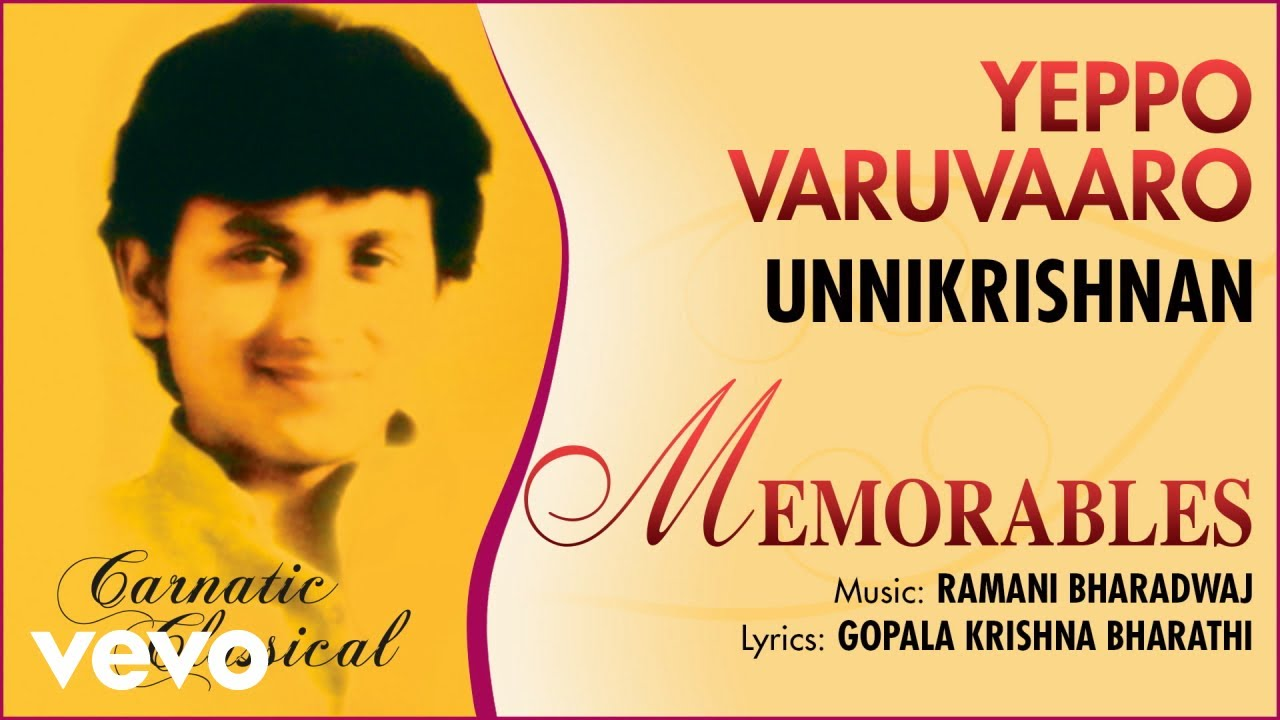 Yeppo Varuvaaro - Memorables | Unnikrishnan | Official Audio Song
