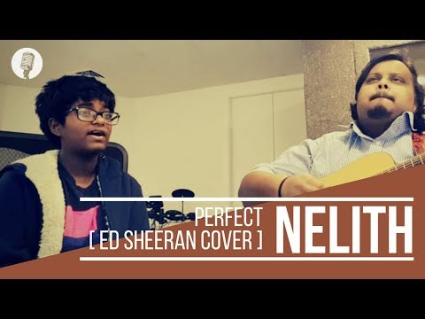 Nelith Alwis - Perfect [Ed Sheeran cover]