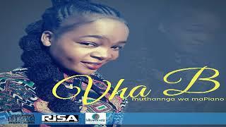 Vha B Muthannga wa Mapiano (Full track)