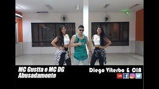 Mc Gustta E Mc Dg Abusadamente Coreografia Diego Viterbo.mp3