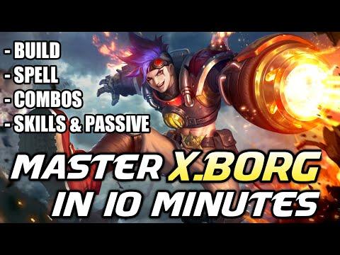 Master X.Borg In 10 Minutes | Mobile Legends Bang Bang