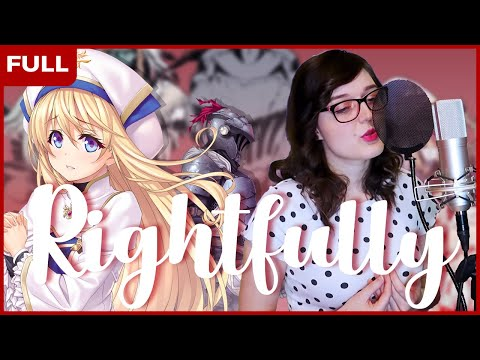 Goblin Slayer Opening - Rightfully | Cover By ShiroNeko [ゴブリンスレイヤー] (Full)
