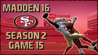 Madden 16 Franchise: San Francisco 49ers | Year 2, Game 15 @ Buccaneers