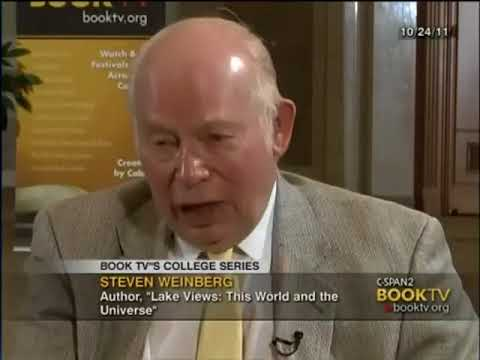 Nobel Prize winning physicist Steven Weinberg on the World and the Universe