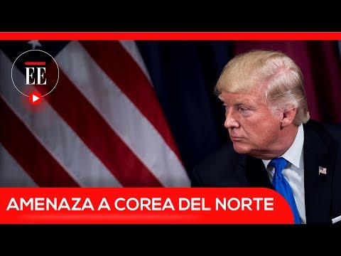El discurso amenazante de Trump contra Corea del Norte | El Espectador
