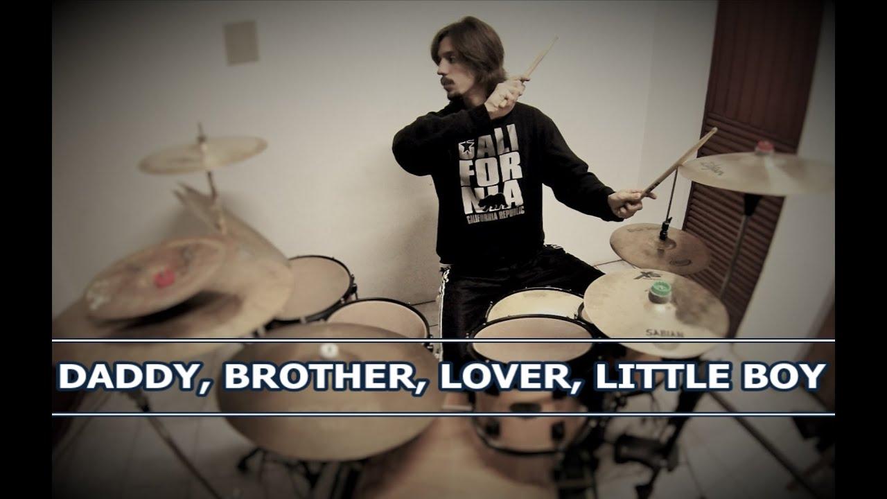 Daddy, Brother, Lover, Little Boy Lyrics