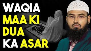 WAQIA - Ek Maa Ki Dua Ka Asar By Adv. Faiz Syed