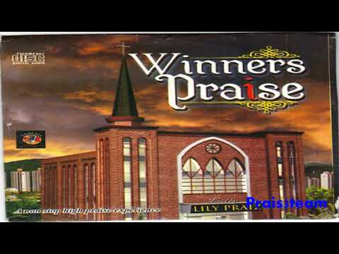 Winners Chapel - Winners Praise