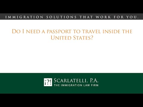 Do I need a passport to travel inside the United States?
