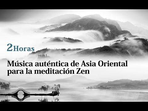 ★2 Horas★Música auténtica de Asia Oriental para la meditación Zen (Kung Fu, Tai-Chi)