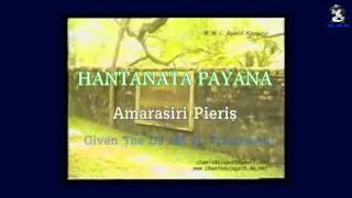 HANTHANATA PAYANA SANDA - Amarasiri Pieris 720P HD (((STEREO)))