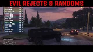 (GTA 5 ONLINE) R.I.P LOCO/EVIL REJECTS PART 2/ RANDOMS R.I.P SKSX FLYING_420_HIGH AKA TAKESOULS