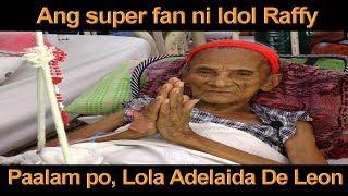 PAALAM PO LOLA ADELAIDA DE LEON, ANG SUPER FAN NI IDOL RAFFY TULFO