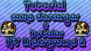 Tutorial Como Descargar Instalar el Need For Speed Underground 2 Full Iso Español Mega 2014!!HD