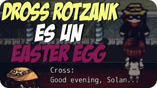 DROSS ROTZANK ES UN EASTER EGG | Empty soul (Cross)
