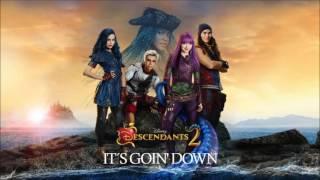 It´s Goin´ Down - Descendants 2