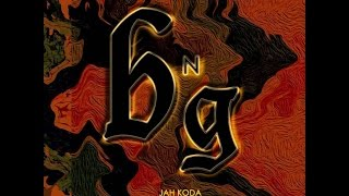 JAH KODA | BNG | MUSIC VIDEO