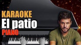 Pablo López - El Patio 🎹 Piano Karaoke + Partitura 🎶⏳
