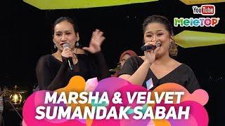 Gambar cover Sumandak Sabah - Marsha Milan & Velvet Aduk I 2.5 JUTA lebih tontonan! | Persembahan Live MeleTOP