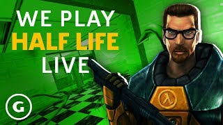 We Play Half-Life | GameSpot Live