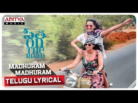 Madhuram Madhuram Telugu Lyrical || Audience Of Sita On The Road || Praneeth Yaron