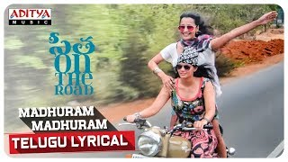 Madhuram Madhuram Telugu Lyrical Audience Of Sita On The Road Praneeth Yaron