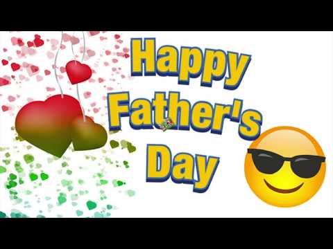 FATHER'S DAY STATUS || HAPPY FATHER'S DAY 2019 || FATHERS DAY SPECIAL WHATSAPP STATUS