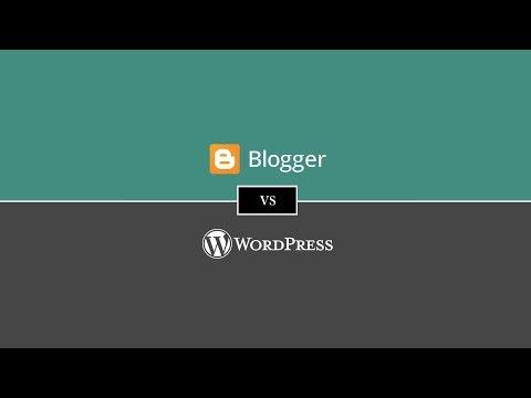 Blogger Vs WordPress   WordPress Vs Blogger Comparison [2018]
