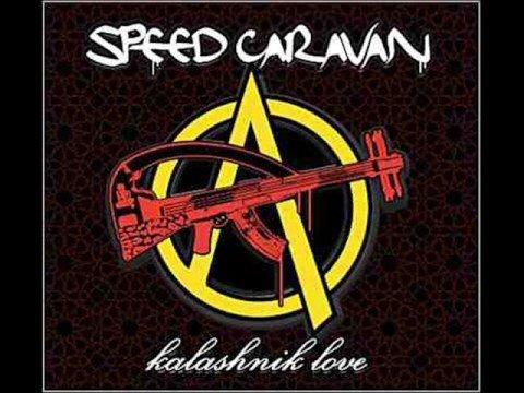 Speed Caravan - Galvanize