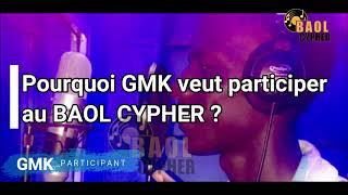 INTERVIEW de GMK participant au BAOL CYPHER