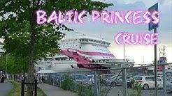 M/S Baltic Princess cruise 16.7 - 17.7.2018