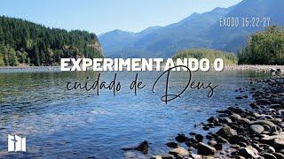 Experimentando o cuidado de Deus | Rev. José Antonio de Góes Filho