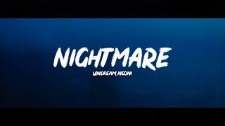 UNDREAM x Neoni - Nightmare (Lyrics) Resimi
