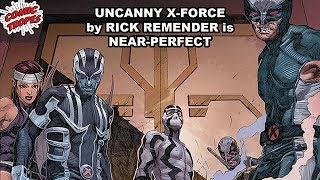 Uncanny X-Force by Rick Remender is Near-Perfect
