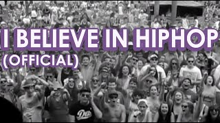 The Lyrical - I Believe In Hip Hop (OFFICIAL)