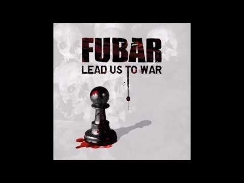 F.U.B.A.R. - Lead Us To War (2012) Full Album HQ (Grindcore)