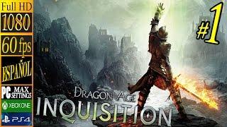 Dragon Age: Inquisition - 01 - La Marca - 60 FPS Playthrough Español Parte 1