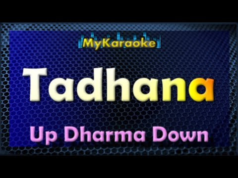 Tadhana KARAOKE in the style of UP DHARMA DOWN
