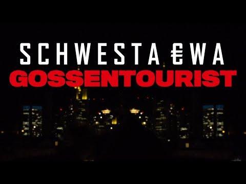 SCHWESTA EWA - GOSSENTOURIST (Official Video) ► Prod. von King LeeBoy