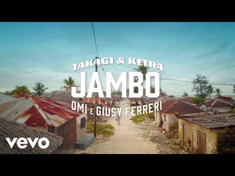 Jambo - Takagi&Ketra ft Giusy Ferreri, OMI (Musica e Testo)