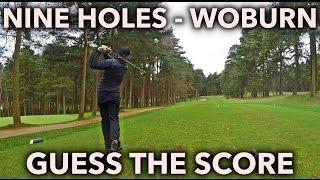 9-HOLES GUESS THE SCORE - Peter Finch - Duchess Course - Woburn