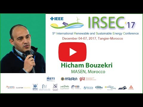IRSEC'17 - Hicham Bouzekri - MASEN´s mission to support the Moroccan RE sector.