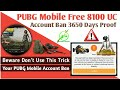 PUBG Mobile 8100 UC Trick, PUBG Account Getting Ban UC Trick