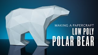 Polar Bear Papercraft : Making A Low Poly Polar Bear | KaBlackout 3D Papercraft Templates