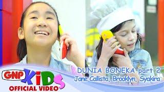 Dunia Boneka part 2 bersama Jane Callista-Brooklyn-Syakira